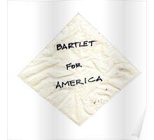 Bartlet for American Napkin Poster