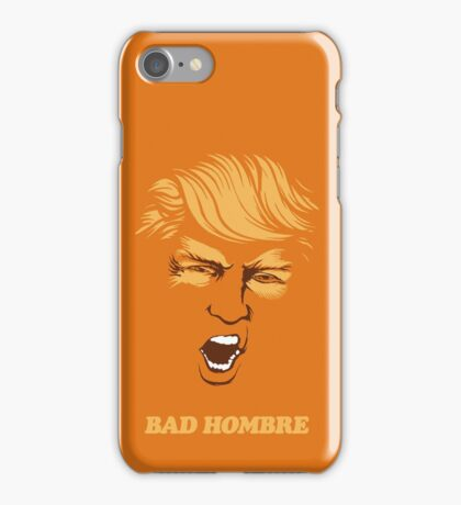 Bad Hombre Trump iPhone Case/Skin