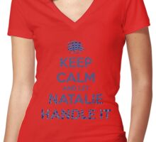 Keep Calm Natalie Will Handle It Women's Fitted V-Neck T-Shirt
