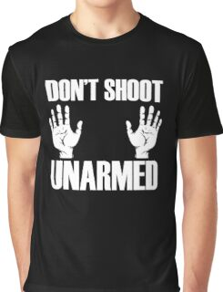 Dont Shoot Graphic T-Shirt