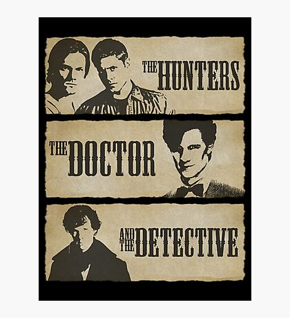 The Hunters, The Doctor and The Detective (Matt Smith version)  Photographic Print