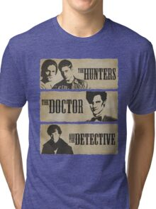The Hunters, The Doctor and The Detective (Matt Smith version)  Tri-blend T-Shirt