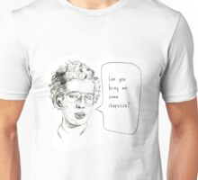 I need some Chapstick. Unisex T-Shirt