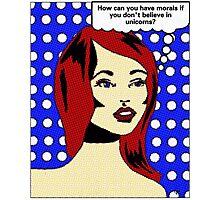 Morals Equals Belief? Photographic Print