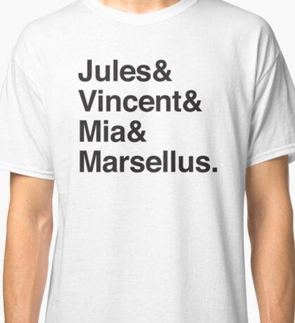 Jules & Vincent & Mia & Marsellus Classic T-Shirt
