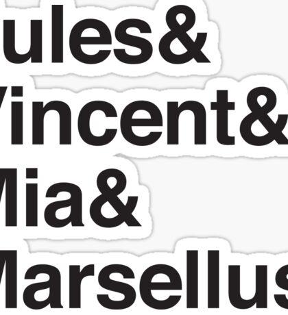 Jules & Vincent & Mia & Marsellus Sticker