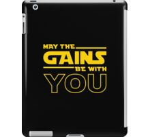 May The Gains Be With You iPad Case/Skin