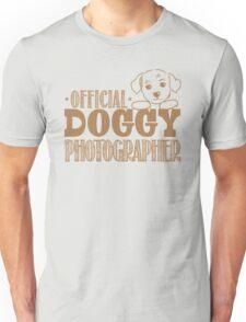 Official doggy photographer Unisex T-Shirt