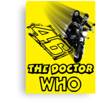 Who is The Doctor 46 Canvas Print