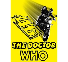 Who is The Doctor 46 Photographic Print