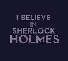 I believe in Sherlock Holmes by morigirl