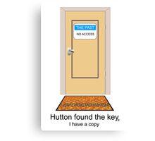 Hutton found the key. I have a copy. Canvas Print