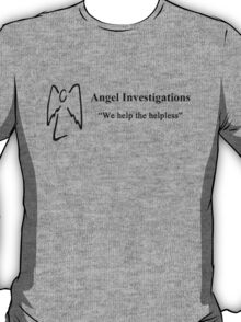 We Help the Helpless  T-Shirt
