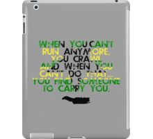 When You Can't Get Up  iPad Case/Skin