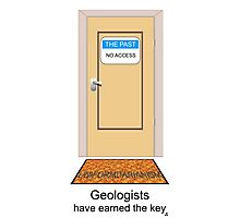 Geologists have earned the key. Photographic Print