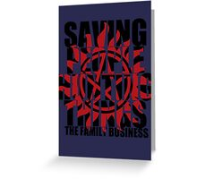 Supernatural - Saving People, Hunting Things  Greeting Card