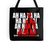 Dr Horrible Laugh  Tote Bag