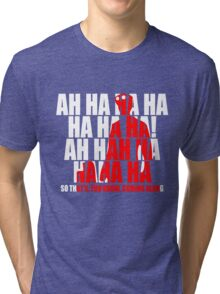 Dr Horrible Laugh  Tri-blend T-Shirt
