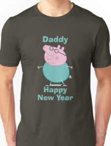Daddy (New Year) Unisex T-Shirt