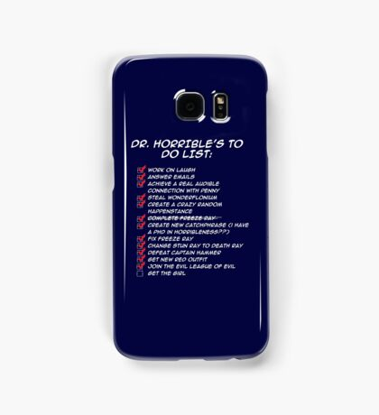Dr. Horrible's To Do List  Samsung Galaxy Case/Skin