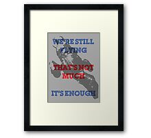 We're Still Flying Framed Print