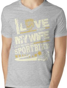 I love it when my wife lets me ride my sport bike Mens V-Neck T-Shirt