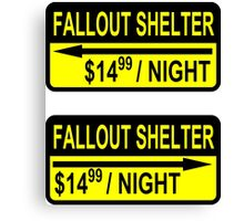 Fallout Shelter Sign with Price (left & right) Canvas Print