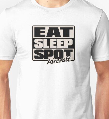 Eat Sleep Spot Aircraft Unisex T-Shirt