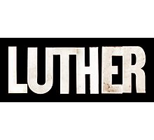 Luther Photographic Print