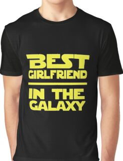 Best Girlfriend in the Galaxy Graphic T-Shirt