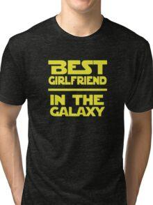Best Girlfriend in the Galaxy Tri-blend T-Shirt
