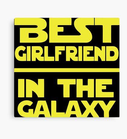 Best Girlfriend in the Galaxy Canvas Print