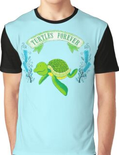 Turtles forever Graphic T-Shirt