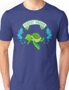 Turtles forever Unisex T-Shirt