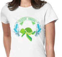 Turtles forever Womens Fitted T-Shirt