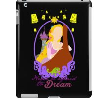 Never be afraid to dream iPad Case/Skin