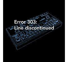 Error 303: Line discontinued Photographic Print