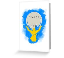 Praise the Light Greeting Card