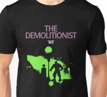 The Demolitionist Unisex T-Shirt