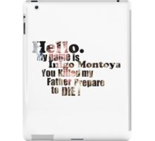 My Name is Inigo Montoya iPad Case/Skin