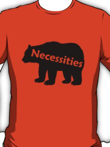 Bear Necessities T-Shirt
