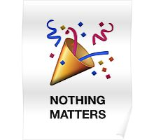 NOTHING MATTERS Poster