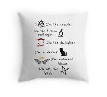 Shadowhunters - I'm not your bitch  Throw Pillow