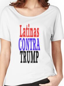 Latinas Contra Trump Women's Relaxed Fit T-Shirt