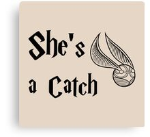 She is a Catch Canvas Print