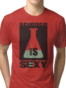 science is sexy Tri-blend T-Shirt