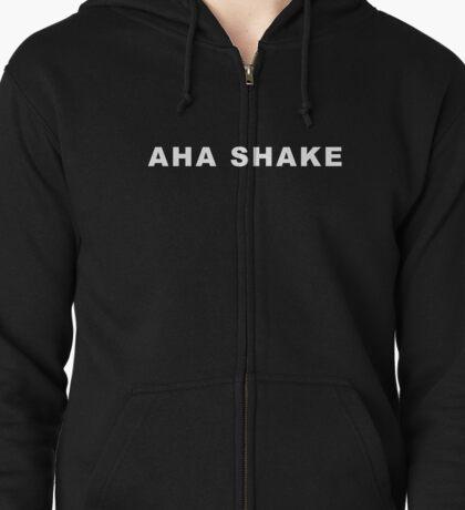 AHA SHAKE  Zipped Hoodie