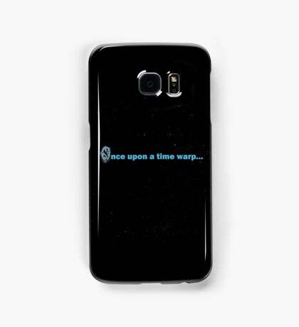Once Upon a Time Warp... Samsung Galaxy Case/Skin