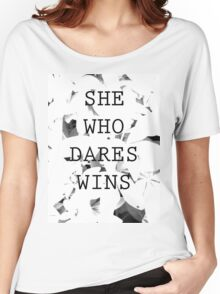 She Who Dares Women's Relaxed Fit T-Shirt