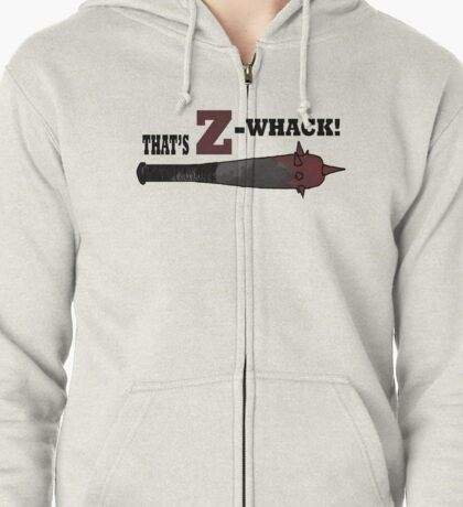 "Z Nation: Z Whacker ""That's Z-Whack!"" Zipped Hoodie"